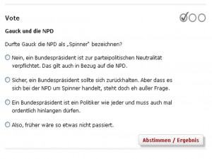 Screenshot Spiegel-Umfrage. Quelle: http://www.spiegel.de/politik/deutschland/gauck-darf-npd-mitglieder-spinner-nennen-a-974368.html