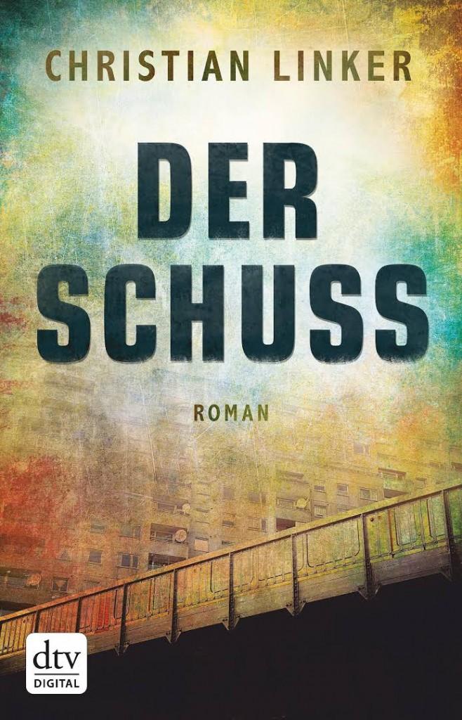 """Cover """"Der Schuss"""". Quelle: dtv"""